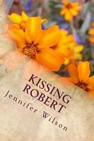 Kissing Robert