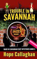 Trouble in Savannah