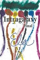 Intragalaxy Final