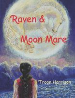 Raven and Moon Mare
