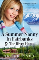 A Summer Nanny in Fairbanks