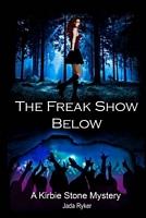 The Freak Show Below