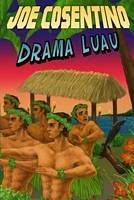 Drama Luau