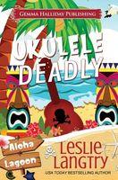 Ukulele Deadly