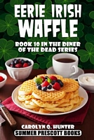 Eerie Irish Waffle
