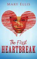 The First Heartbreak