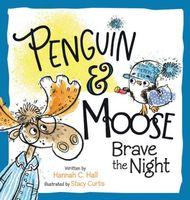 Penguin & Moose Brave the Night
