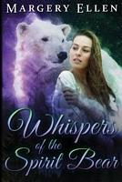 Whispers of the Spirit Bear: Vicki