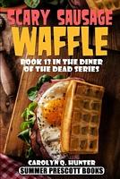 Scary Sausage Waffle