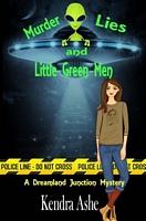 Murder Lies and Little Green Men