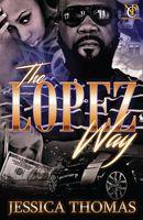 The Lopez Way