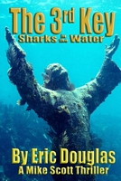The 3rd Key: Sharks in the Water