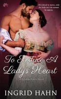 To Seduce a Lady's Heart