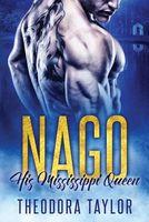 Nago: His Mississippi Queen