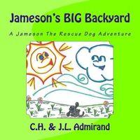 Jameson's Big Backyard