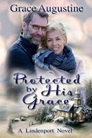 Protected by His Grace