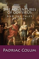 The Adventures of Odysseus: And the Tales of Troy