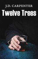 Twelve Trees