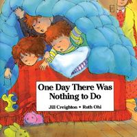 One Day There Was Nothing to Do