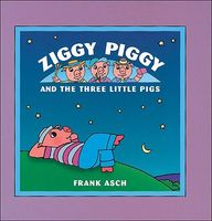Ziggy Piggy and the Three Little Pigs