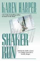 Shaker Run by Karen Harper