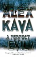 A Perfect Evil by Alex Kava