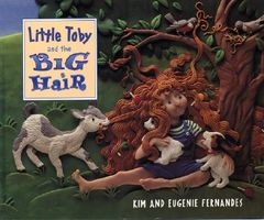 Little Toby and the Big Hair by Eugenie Fernandes