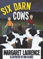 Six Darn Cows