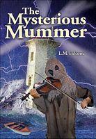 The Mysterious Mummer