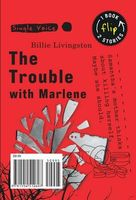 The Trouble with Marlene