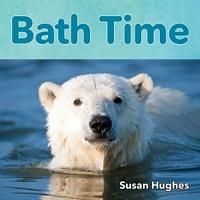 Bath Time -- Nap Time -- Play Time