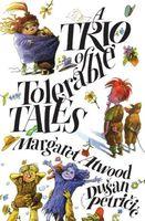 A Trio of Tolerable Tales