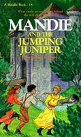 Mandie and the Jumping Juniper