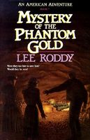 Mystery of the Phantom Gold