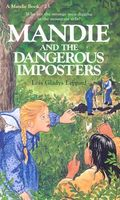 Mandie and the Dangerous Imposters
