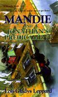Mandie and Jonathan's Predicament