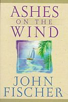 Ashes on the Wind