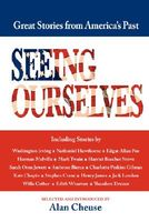 Seeing Ourselves: Great Stories of America's Past