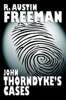 John Thorndyke's Cases