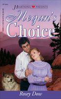 Megan's Choice