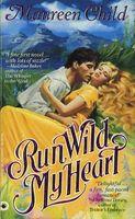 Run Wild My Heart