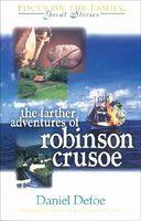 Farther Adventures of Robinson Crusoe