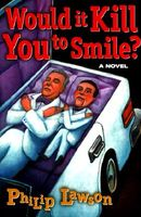 Would It Kill You to Smile?