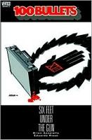 100 Bullets, Volume 6: Six Feet Under the Gun