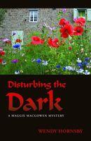Disturbing the Dark