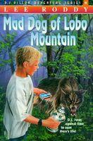 Mad Dog of Lobo Mountain