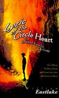 Lyric of the Circle Heart; The Bowman Family Trilogy