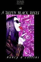 A Dozen Black Roses