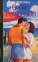 Gentle Persuasion
