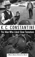The Man Who Liked Slow Tomatoes